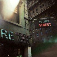 Ivory Street - Слова