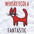 Whiskeycola - Fantastic (EP)