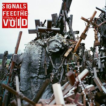 Signals Feed The Void – Жодних Слів