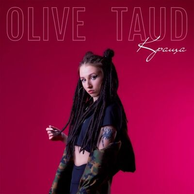 Olive Taud – Краща