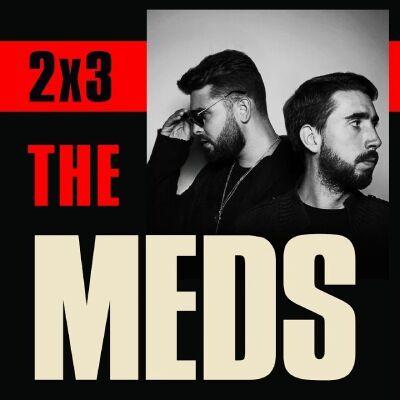 THE MEDS – 2x3