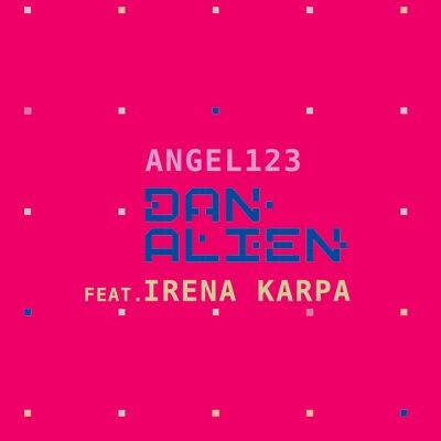 Dan Alien & Ірена Карпа – Angel123