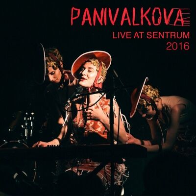 Panivalkova – Live at Sentrum