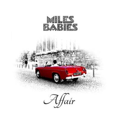 MILES BABIES – Affair