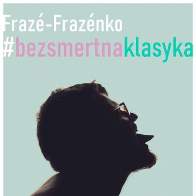 Fraze-Frazenko – Безсмертна класика