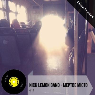 Nick Lemon Band – Мертве місто