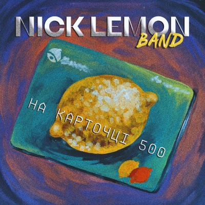 Nick Lemon Band – На карточці 500