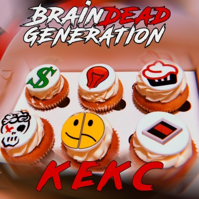 BrainDead Generation – Кекс