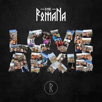 DNK RomaNa – Love Архів