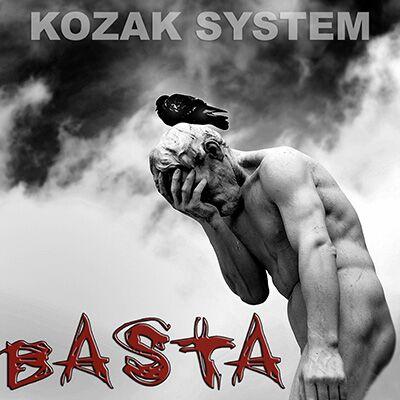 Kozak System – Basta