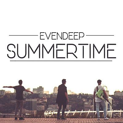 Evendeep – Summertime