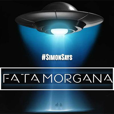 Simon Says – Fata Morgana