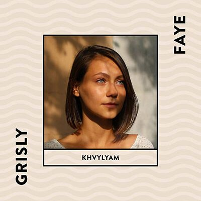 Grisly Faye – Khvylyam
