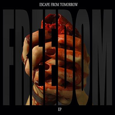 Escape From Tomorrow – Freedom