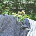 HORIZON та DIMA LIBRA – Літній день