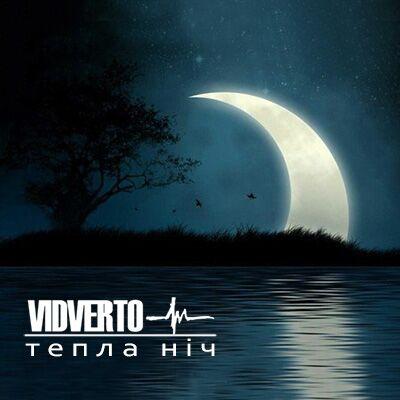 Vidverto – Тепла ніч