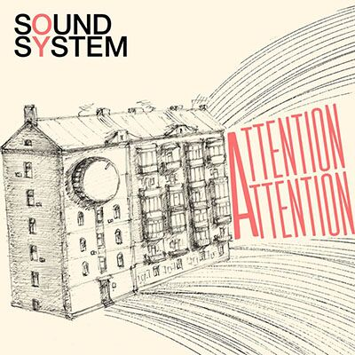 OY Sound System – Attention! Attention!
