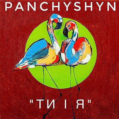 Panchyshyn – Ти і я