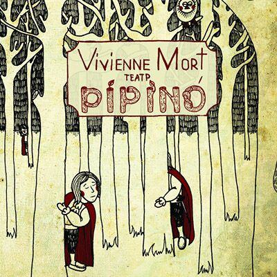 Vivienne Mort – Театр Pipino