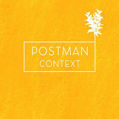 Postman – Context