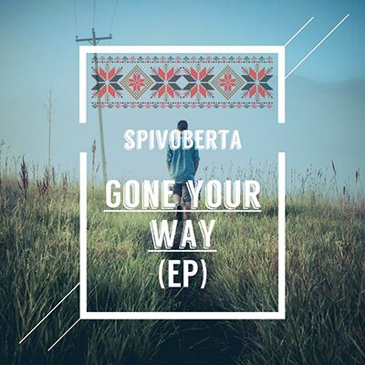 SpivOberta – Gone Your Way
