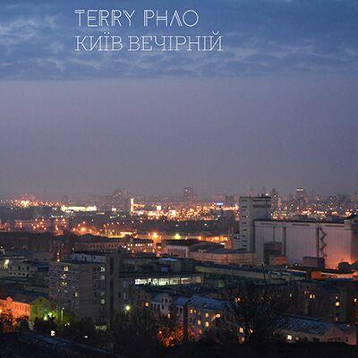 Terry Phao – Київ вечірній