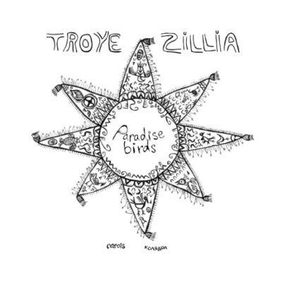 Troye Zillia – Paradise Birds